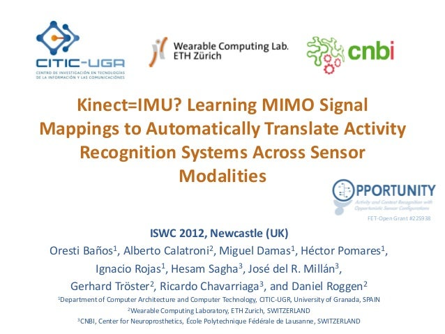 Kinect=IMU? Learning MIMO Signal Mappings to Automatically Translate Activity Recognition Systems Across Sensor Modalities...