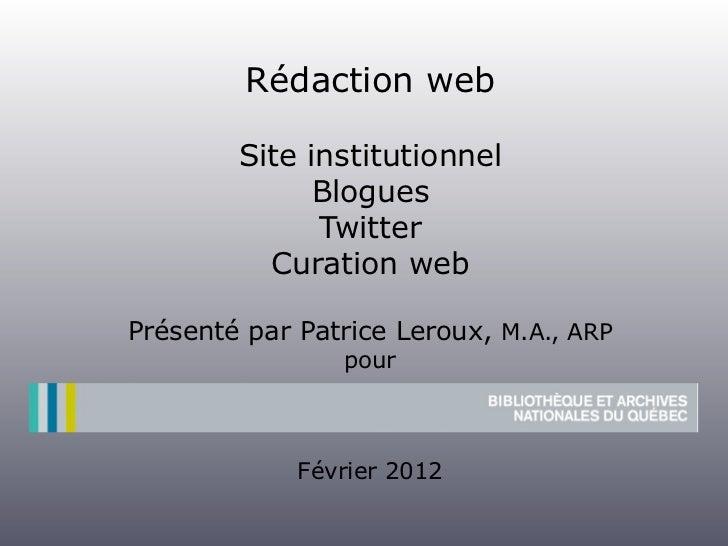 Rédaction web        Site institutionnel              Blogues              Twitter          Curation webPrésenté par Patri...