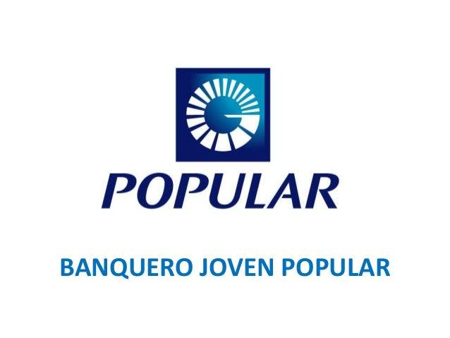 BANQUERO JOVEN POPULAR