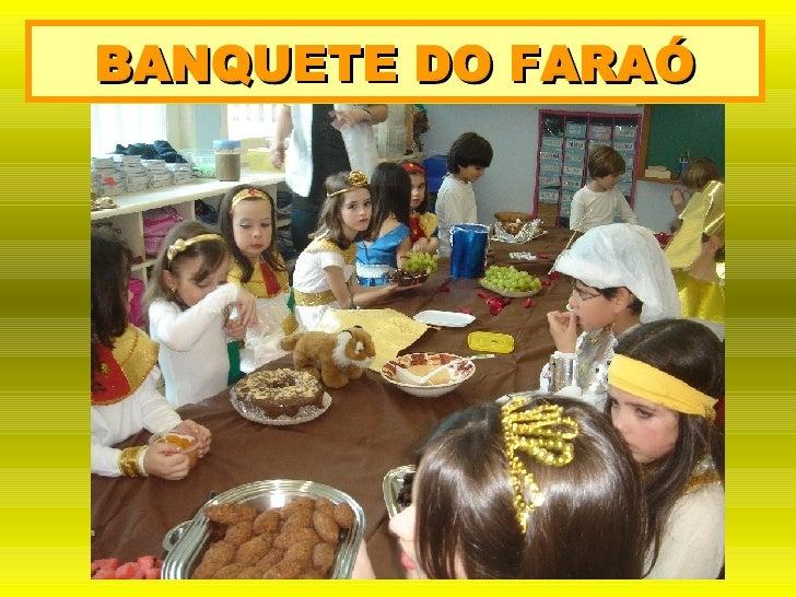 BANQUETE DO FARAÓ