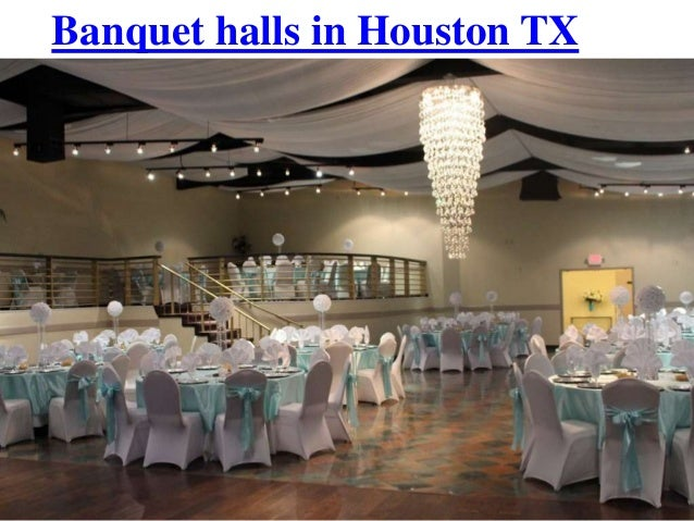 Small Wedding Reception Venues Houston : Banquet halls in houston tx