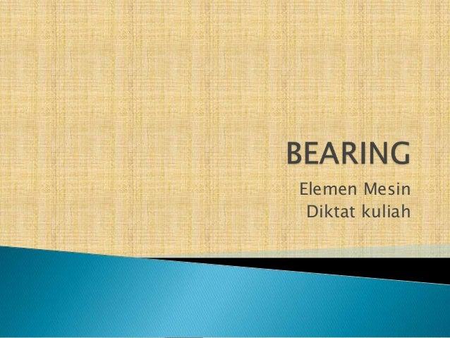 Bantalan (bearing)