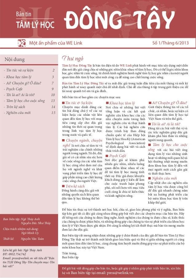 T hư ngỏTâm Lý Học Đông Tây là bản tin điện tử do WE Link phát hành với mục tiêu xây dựng một diễnđàn nơi độc giả cùng chi...