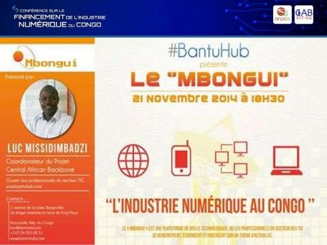 SOMMAIRE PRESENTATION DE L'INDUSTRIE NUMERIQUE CONGOLAIS LES ACTIONS CLES DU NUMERIQUE EFFETS DE L'ECONOMIE NUMERIQUE LES ...