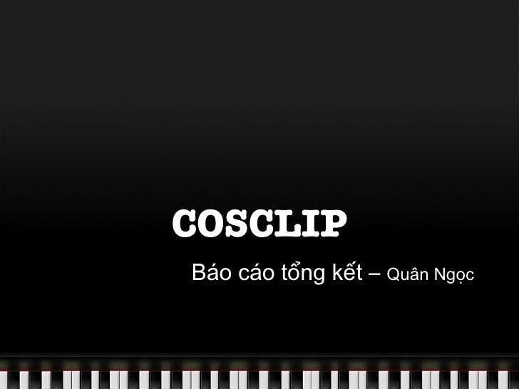 Bao Cao Tong Ket Cosclip