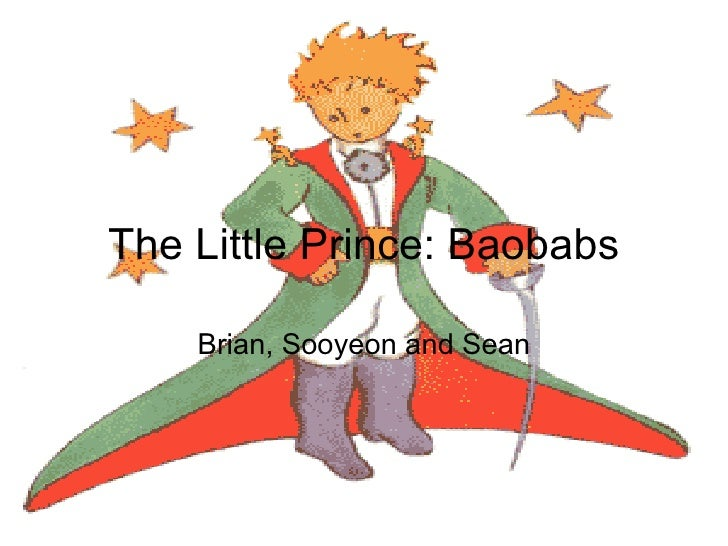 The Little Prince: Baobabs Brian, Sooyeon and Sean