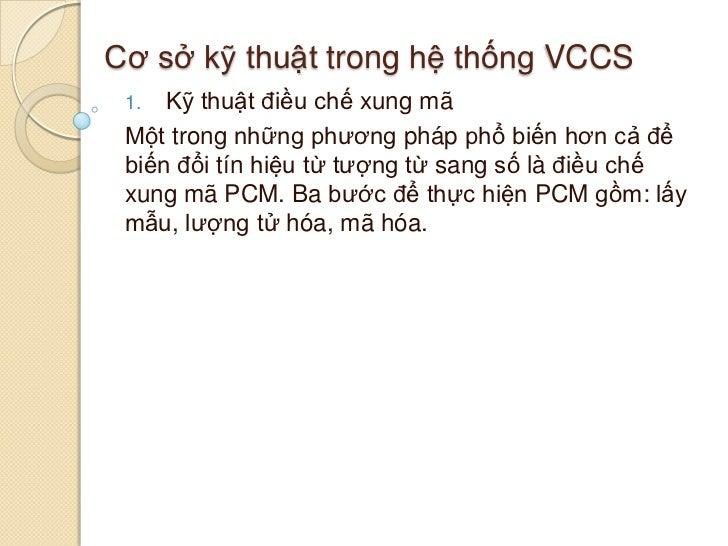 Kỹ thuật dùng trong hệ thống VCCS
