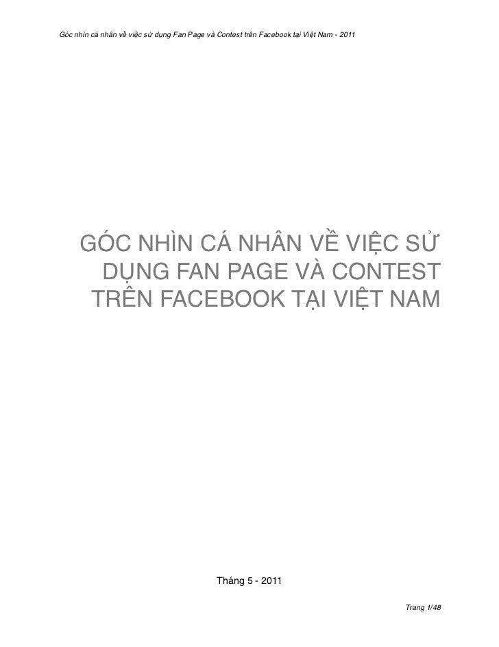 Góc nhìn cá nhân về việc sử dụng Fan Page và Contest trên Facebook tại Việt Nam - 2011      GÓC NHÌN CÁ NHÂN VỀ VIỆC SỬ   ...