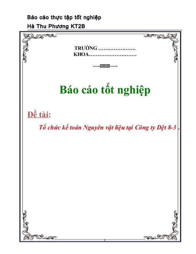 Báo cáo thực tập tốt nghiệpHà Thu Phương KT2B                TRƯỜNG ………………….                KHOA……………………….                ...