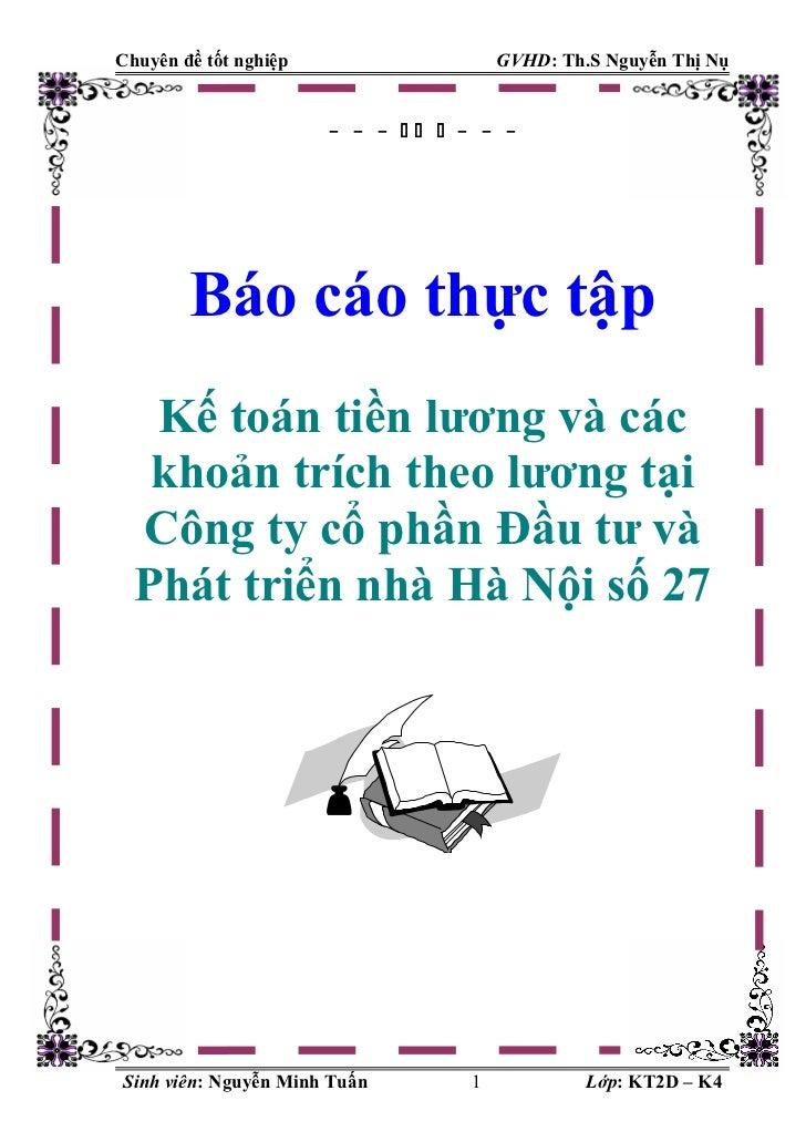 Chuyên đề tốt nghiệp                   GVHD: Th.S Nguyễn Thị Nụ                       - - -   - - -        Báo cáo thực...