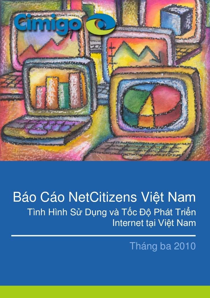 Việc s ử dụng vàBáo Cáo NetCitizens Việt Nam             Phát triển Internet  Tình Hình Sử Dụng và Tốc Độ Phát Triển      ...