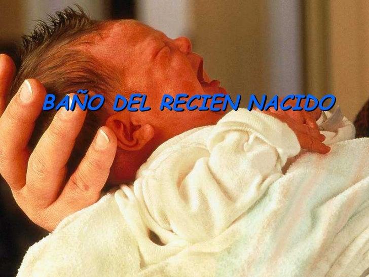 Baño De Regadera En Ninos:Baño del recien nacido