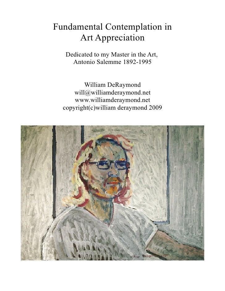 Fundamental Contemplation in      Art Appreciation   Dedicated to my Master in the Art,     Antonio Salemme 1892-1995     ...