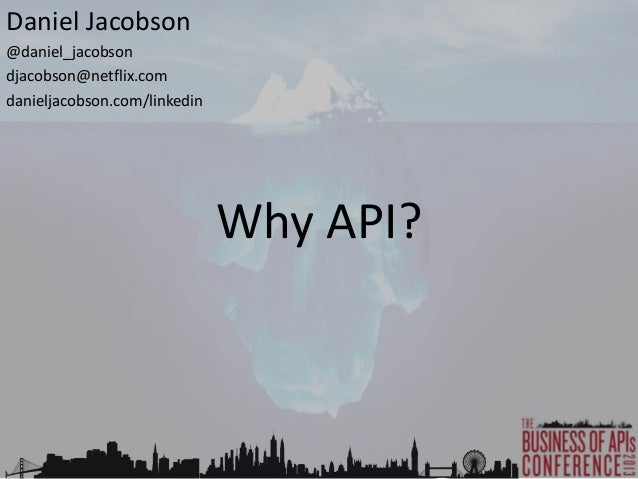 Why API? - Business of APIs Conference