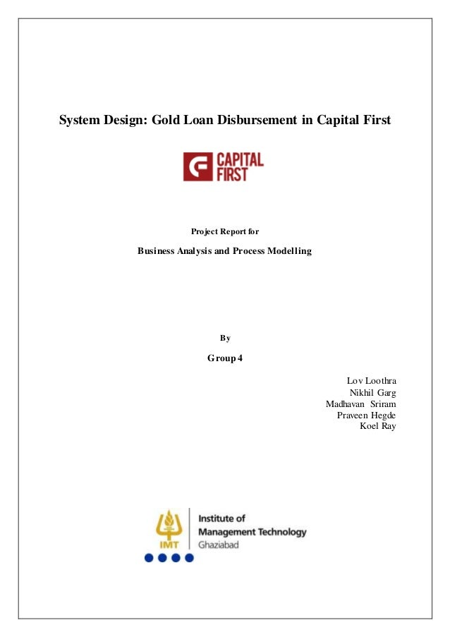 System Design Gold Loan Disbursement In Capital First