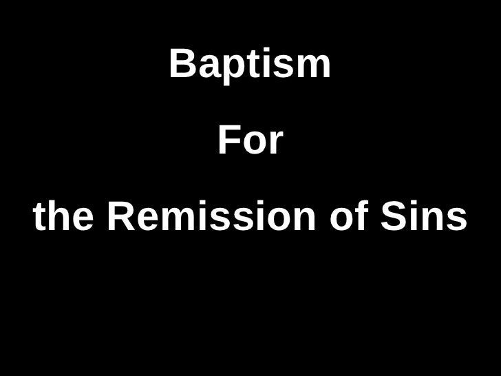 Baptism for-the-remission-of-sins-acts-2 38