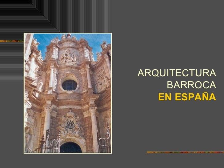 Arquitectura barroca en espa a for Arquitectura de espana