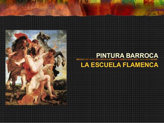 PINTURA BARROCA LA ESCUELA FLAMENCA