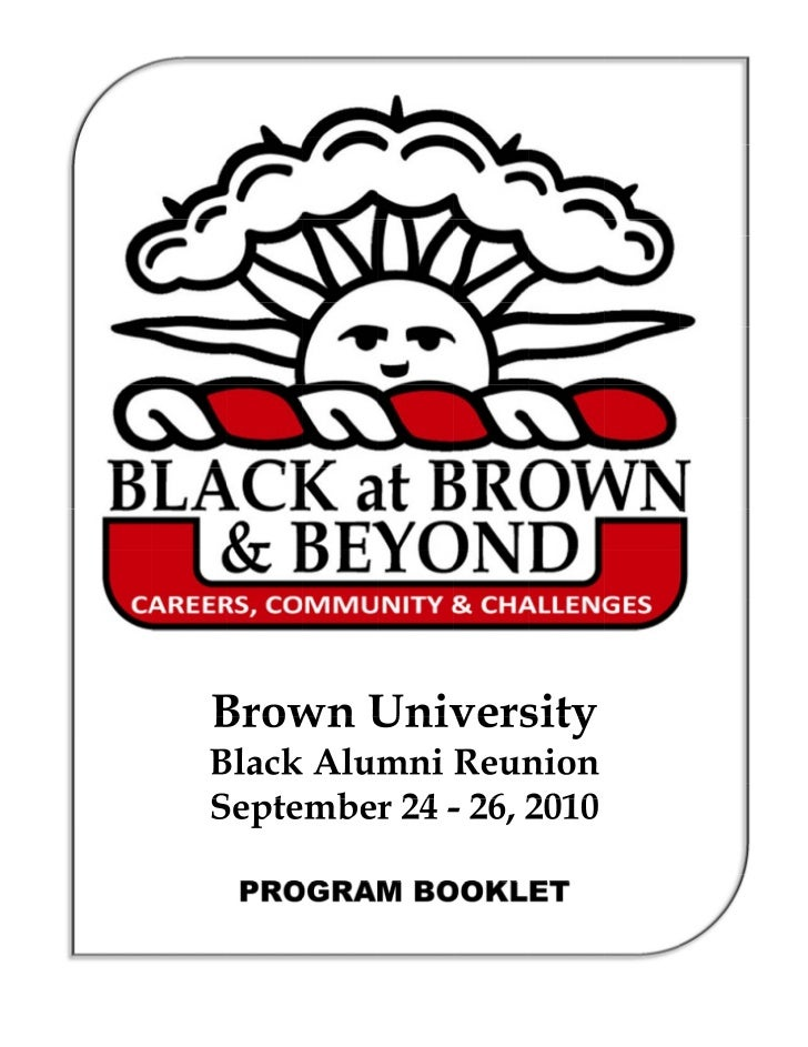 Brown University Black Alumni Reunion 2010 - Program Booklet