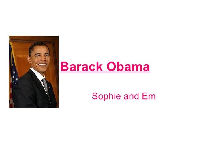 Barack Obama Sophie and Em