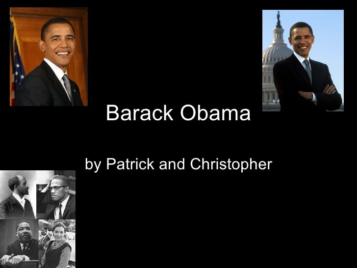Barack Obama by Patrick and Christopher