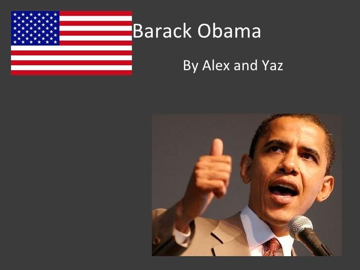Barack Obama By Alex and Yaz