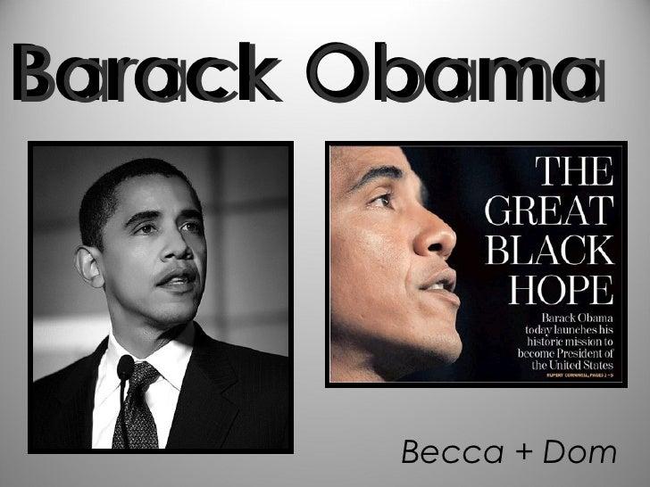 Barack Obama Becca + Dom Barack Obama