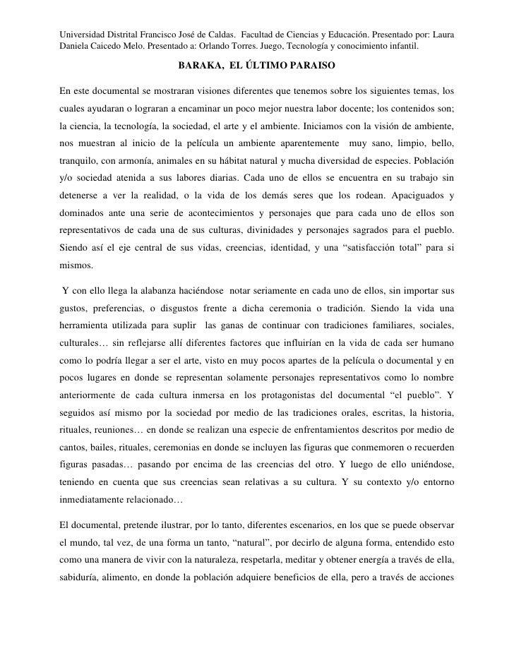 Universidad Distrital Francisco José de Caldas. Facultad de Ciencias y Educación. Presentado por: LauraDaniela Caicedo Mel...