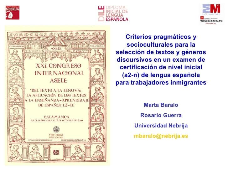 Criterios pragmáticos y socioculturales para la selección de textos y géneros discursivos en un examen de certificación de...