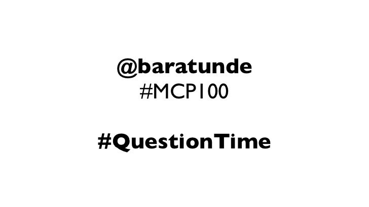 @baratunde  #MCP100#QuestionTime