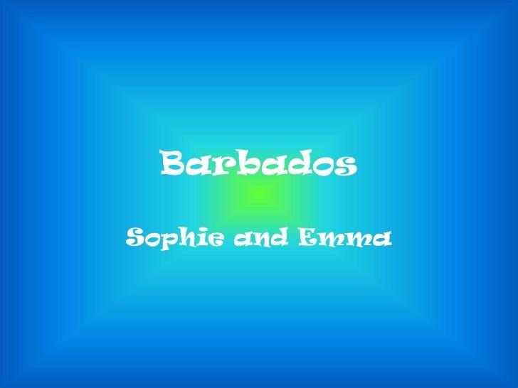 BarbadosSophie and Emma