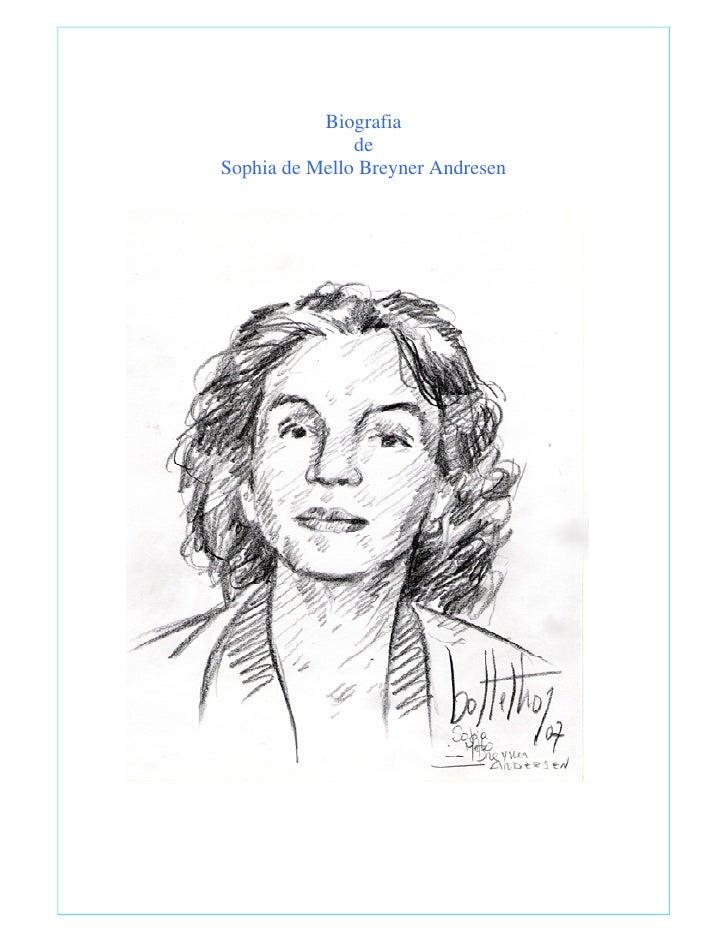 Biografia                de Sophia de Mello Breyner Andresen