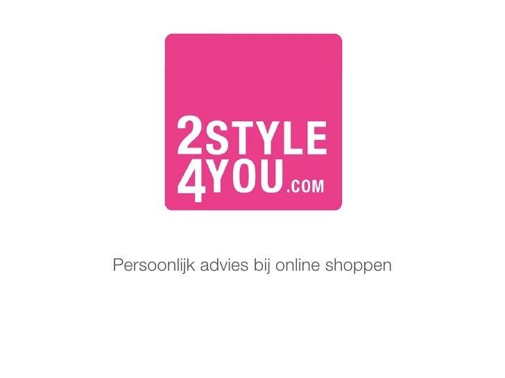 Persoonlijk advies bij online shoppen