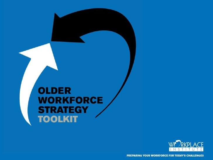 Barbara Jaworski - Older Workforce Strategy - Workplace Institute