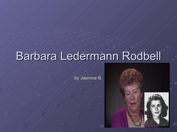 Barbara Ledermann Rodbell by Jasmine B.