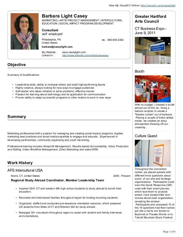 View My VisualCV Online: http://visualcv.com/caseylight  Barbara Light Casey MARKETING | ARTS| PROJECT MANAGEMENT | INTERC...