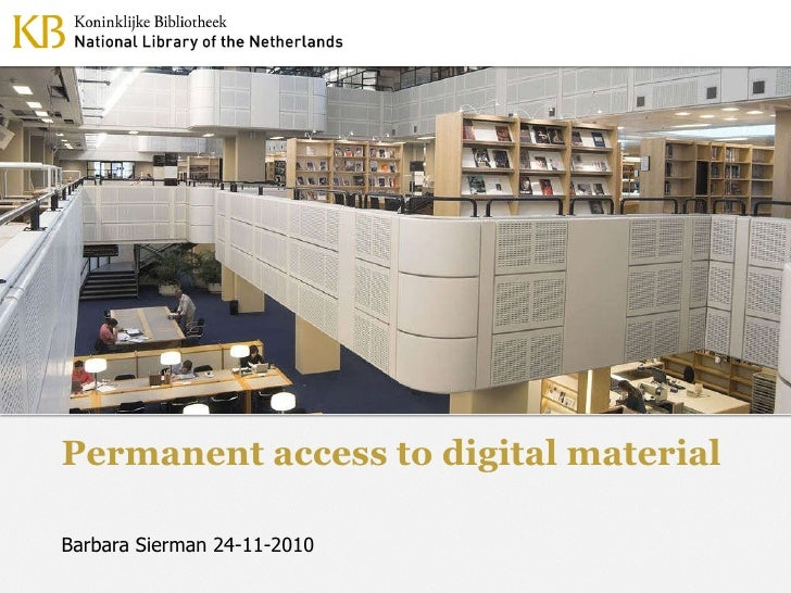 Permanent access to digital material