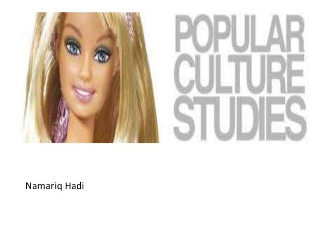 barbie popular culture essay Looking for collectible pop culture dolls immerse yourself in barbie history by visting the barbie signature gallery at the official barbie website.
