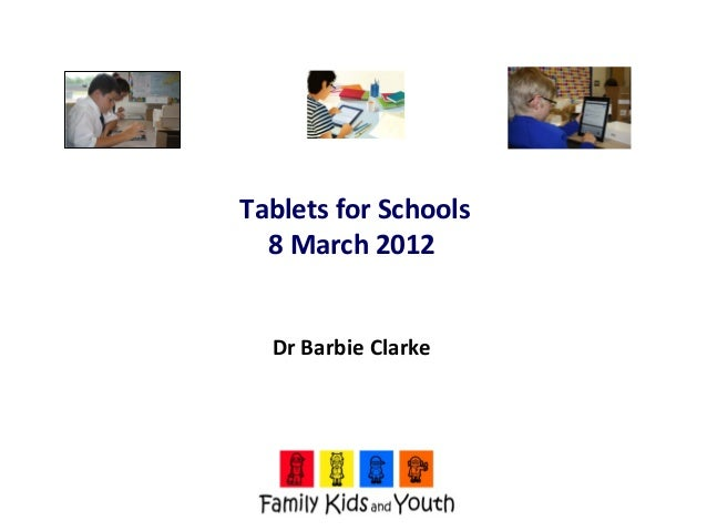Naace Conference 2103 - Tablets for Schools Research: hopes, fears and practical issues - Dr Barbi…