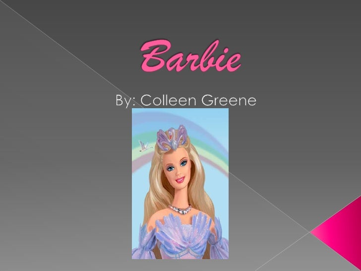 Barbie<br />   By: Colleen Greene<br />