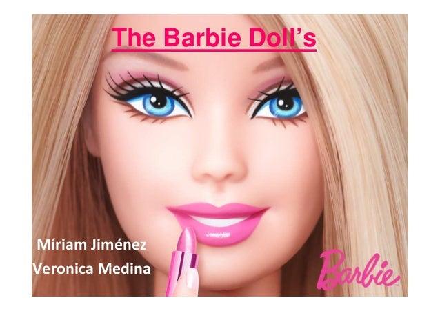 The Barbie Doll's  Míriam Jiménez Veronica Medina