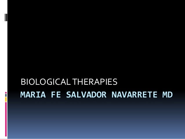 MARIA FE SALVADOR NAVARRETE MD BIOLOGICALTHERAPIES