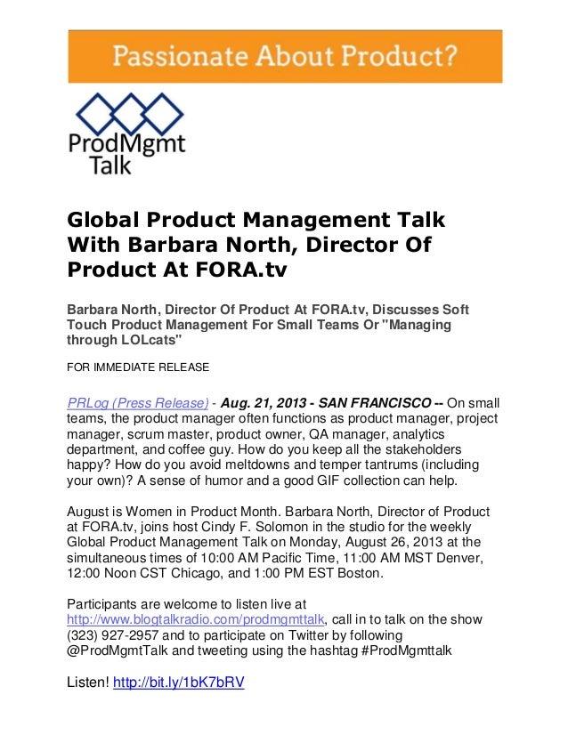 Global Product Management Talk With Barbara North, Director Of Product At FORA.tv Barbara North, Director Of Product At FO...