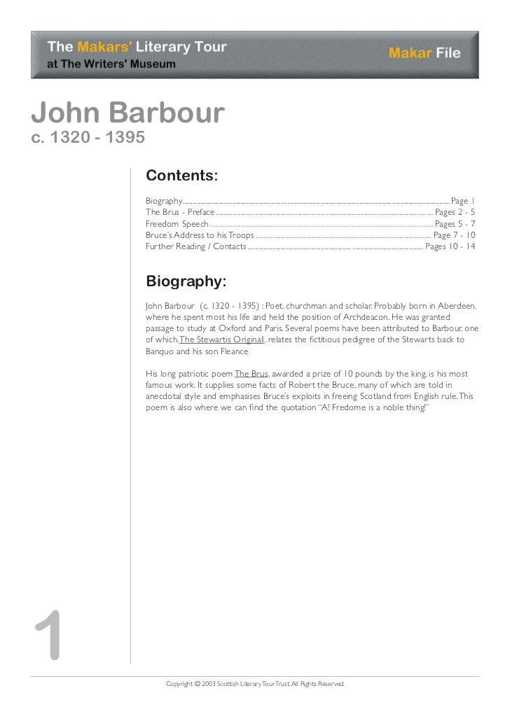 John Barbourc. 1320 - 1395                 Contents:                 Biography...............................................