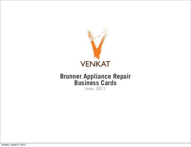 Brunner Appliance Repair                              Business Cards                                 June, 2011Sunday, Aug...