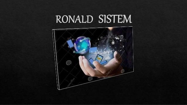 RONALD Sistem