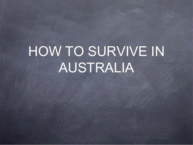 Survival guide in Australia