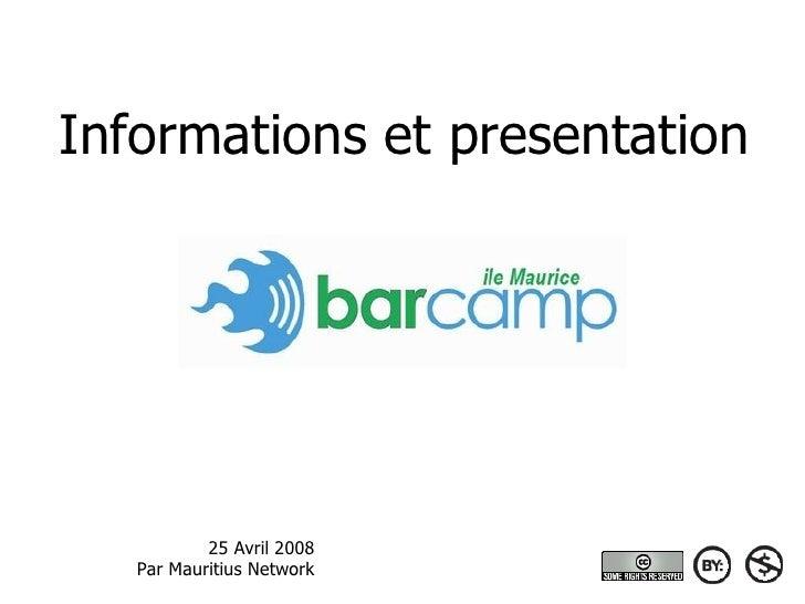 Informations et presentation                25 Avril 2008    Par Mauritius Network