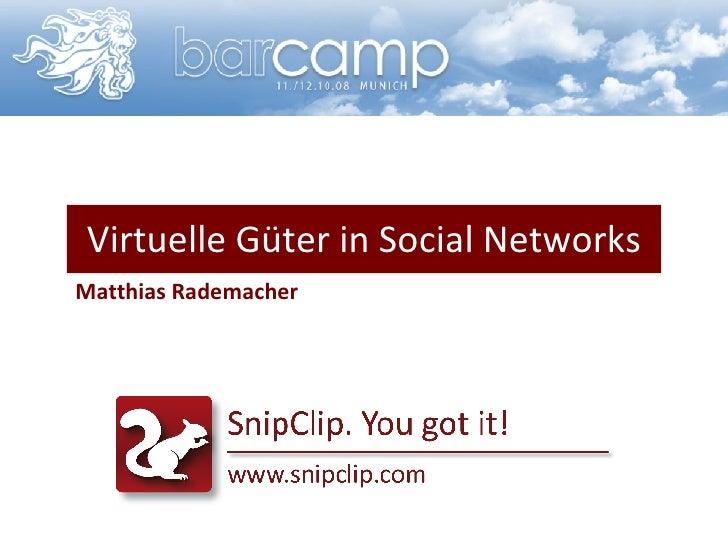 Virtuelle Güter in Social Networks