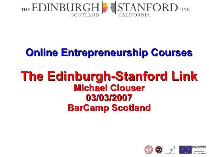 BarCamp Scotland Edinburgh-Stanford Link eLearning Programme in Entrepreneurship